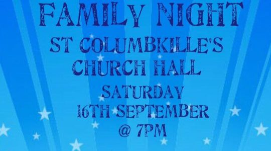FAMILY NIGHT for St Columbkille's Primary School