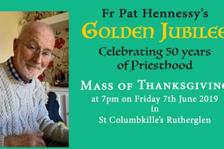 Mass for Golden Jubilee of Fr Hennessy